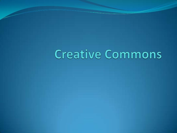 Creative Commons <br />