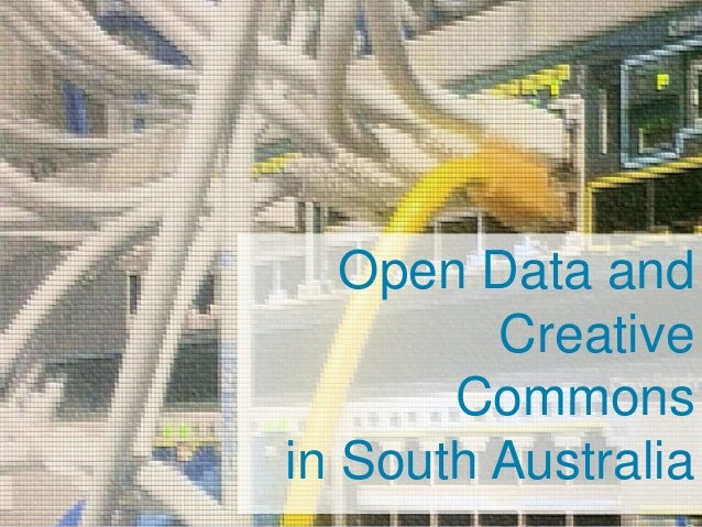 Open Data and Creative Commons in South Australia