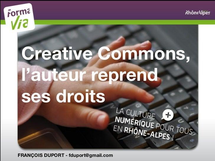 Creative Commons, l'auteur reprend ses droitsFRANÇOIS DUPORT - fduport@gmail.com
