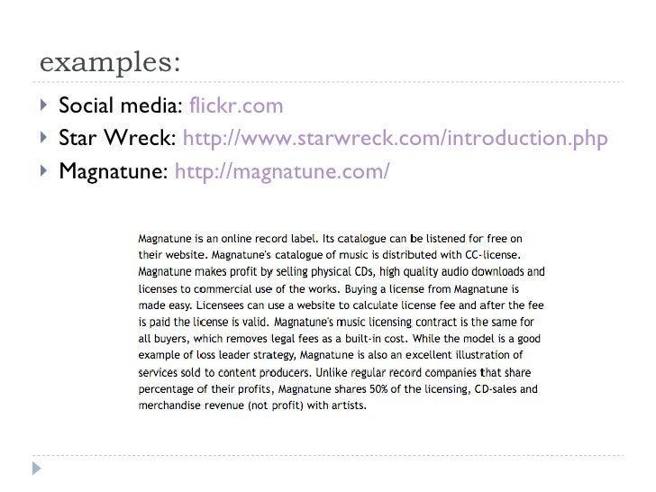 examples: <ul><li>Social media:  flickr.com </li></ul><ul><li>Star Wreck:  http://www.starwreck.com/introduction.php </li>...