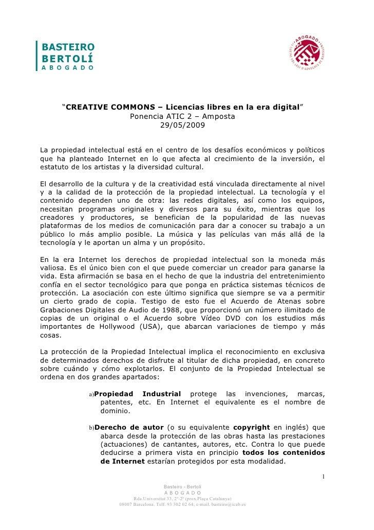"""""""CREATIVE COMMONS – Licencias libres en la era digital""""                    Ponencia ATIC 2 – Amposta                      ..."""