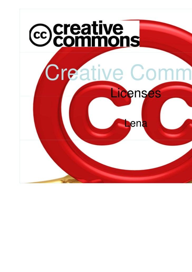 Creative Commons     Licenses       Lena