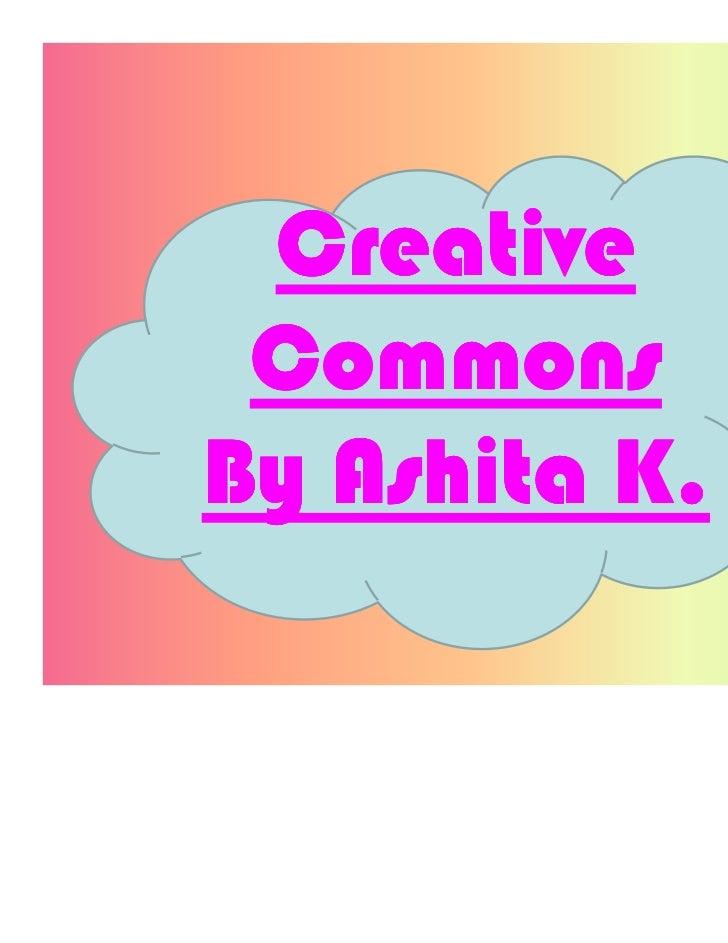 Creative CommonsBy Ashita K.