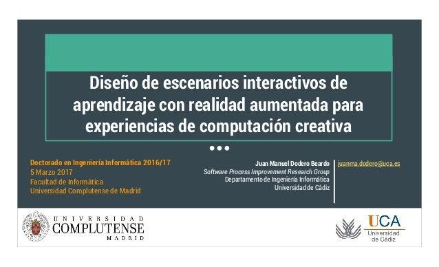 Diseño de escenarios interactivos de aprendizaje con realidad aumentada para experiencias de computación creativa Juan Man...