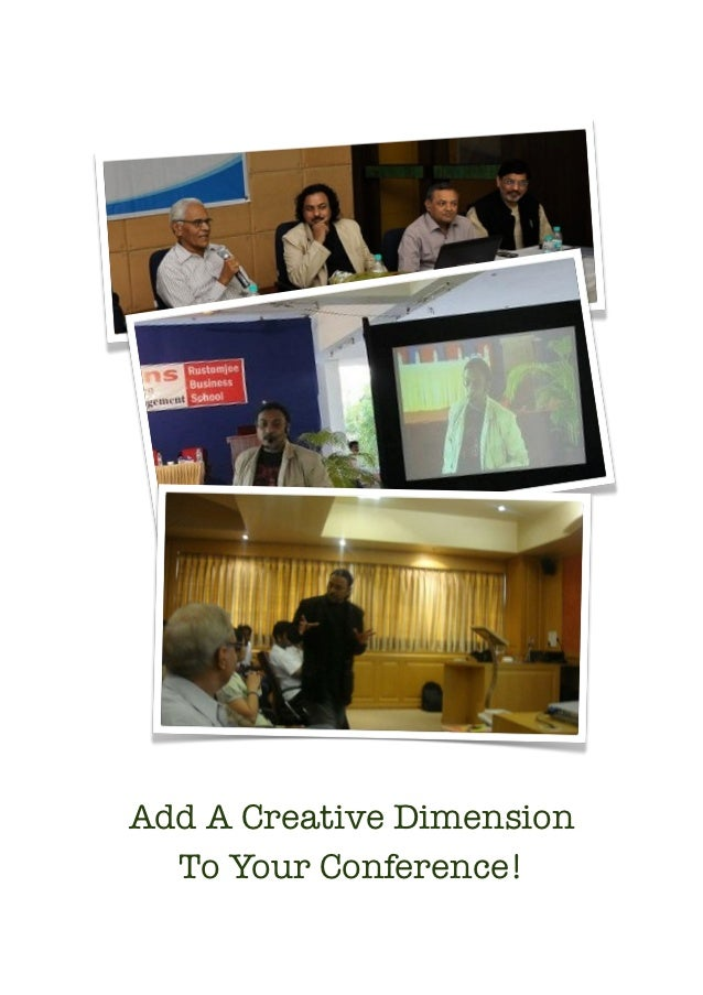 Add A Creative Dimension      To Your Conference!