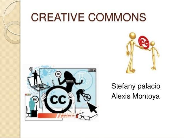CREATIVE COMMONSStefany palacioAlexis Montoya