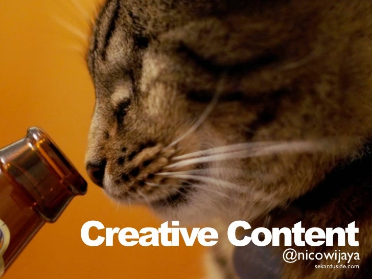Creative Content            @nicowijaya                   sekarduside.com