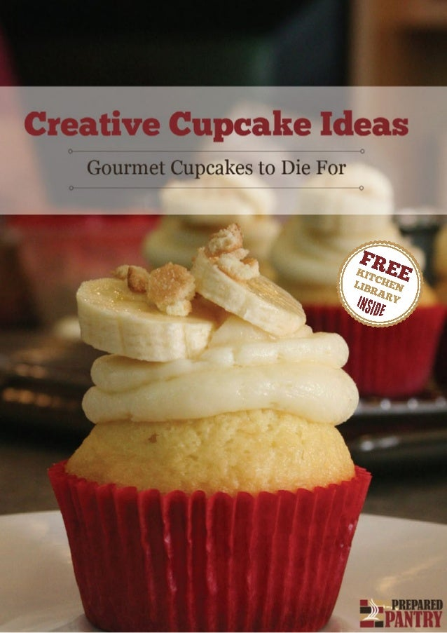 Creative cupcake ideas gourmet cupcakes to die for for Creative cupcake recipes and decorating ideas