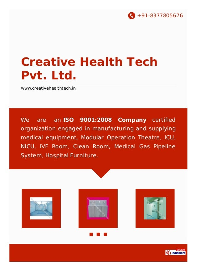 +91-8377805676 Creative Health Tech Pvt. Ltd. www.creativehealthtech.in We are an ISO 9001:2008 Company certified organizat...