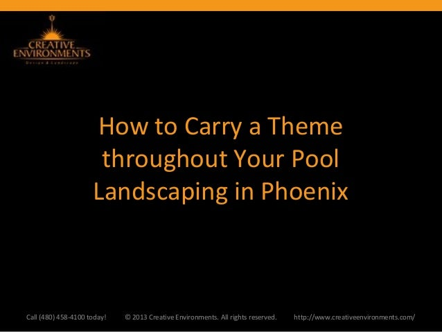 How to Carry a Theme                      throughout Your Pool                     Landscaping in PhoenixCall (480) 458-41...