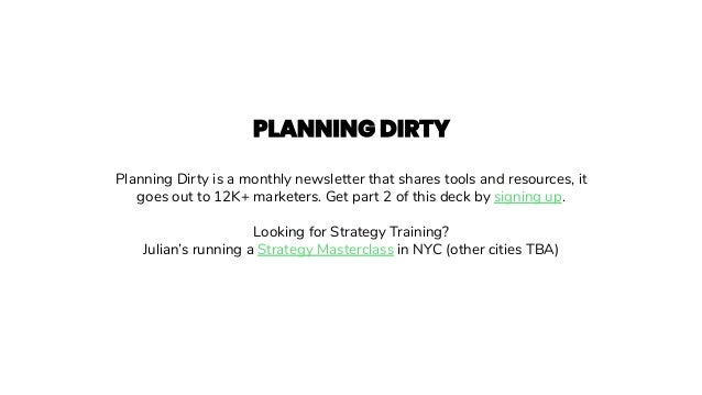 Planning Dirty is a monthly newsletter that shares tools and resources, it goes out to 12K+ marketers. Get part 2 of this ...