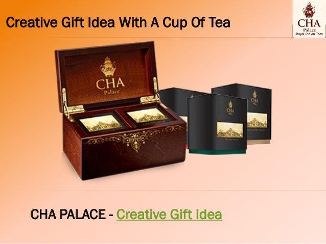 Creative Gift Idea With A Cup Of Tea CHA PALACE - Creative Gift Idea