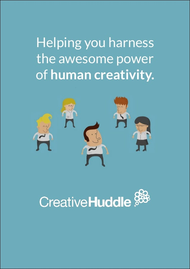Helping you harness the awesome power of human creativity.