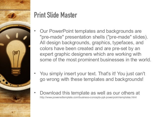 """Print Slide Master • Our PowerPoint templates and backgrounds are """"pre-made"""" presentation shells (""""pre-made"""" slides). All ..."""