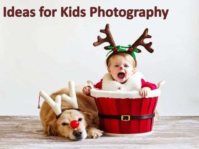 Creative Ideas For Kids Photography