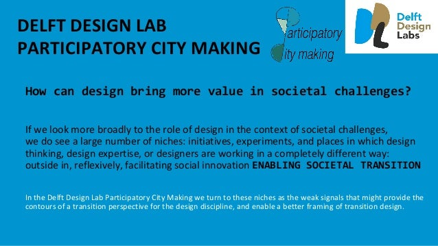 BuildingDesignCapacity inthePublicRealm • requiresnewrolesandtools forpolicy-makers,planners,andother...