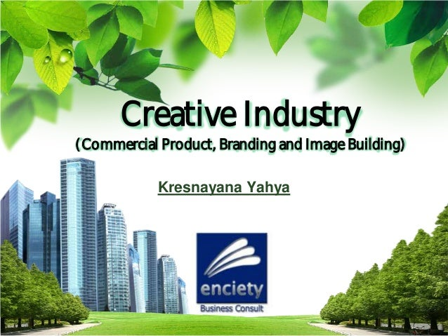 L/O/G/OKresnayana YahyaCreative Industry(Commercial Product, Branding and Image Building)