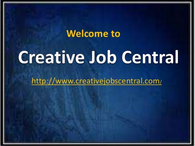 Welcome to http://www.creativejobscentral.com/