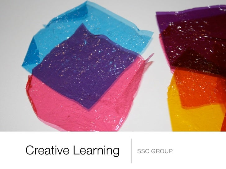 Creative Learning   SSC GROUP
