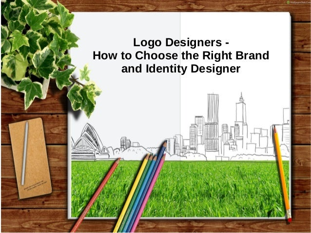 Logo Designers - How to Choose the Right Brand and Identity Designer