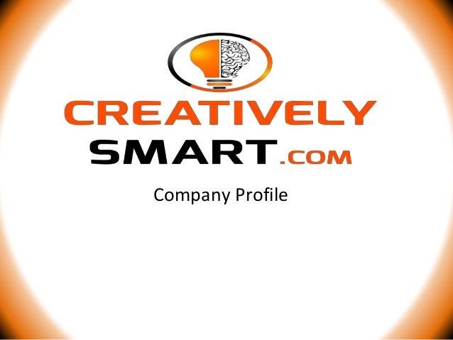Creatively Smart Company Profile