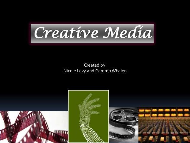 Creative MediaCreated byNicole Levy and Gemma Whalen