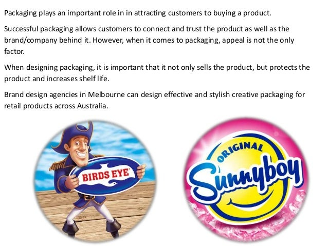 Packaging plays an important role in in attracting customers to buying a product. Successful packaging allows customers to...