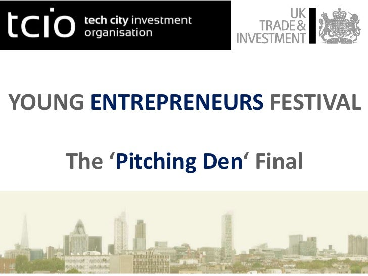YOUNG ENTREPRENEURS FESTIVAL    The 'Pitching Den' Final