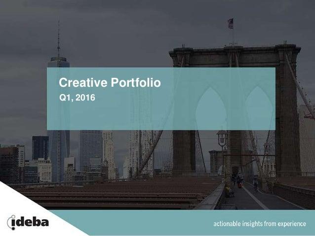 Creative Portfolio Q1, 2016