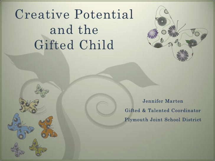 Creative Potential and the Gifted Child
