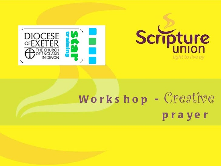 Workshop -  Creative  prayer