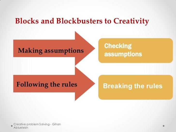 Blocks and Blockbusters to Creativity                                   Checking  Making assumptions                      ...