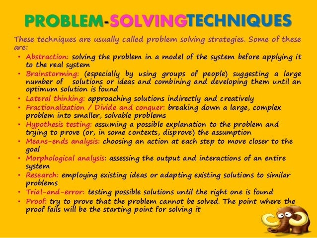 problem solving techniques Professional problem solving is the beating heart of amazing customer service learn one of the best problem-solving techniques: critical thinking.