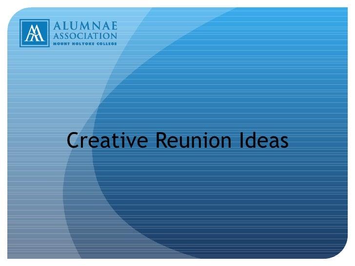 Creative Reunion Ideas