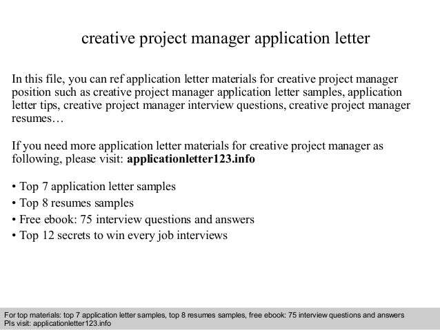 Creative Project Manager Application Letter In This File You Can Ref Materials For