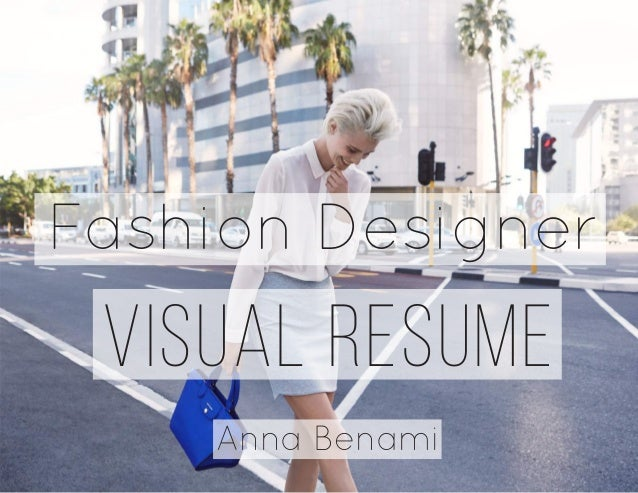 VISUAL RESUME Anna Benami Fashion Designer