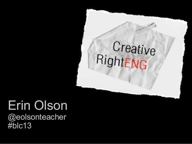 Erin Olson @eolsonteacher #blc13