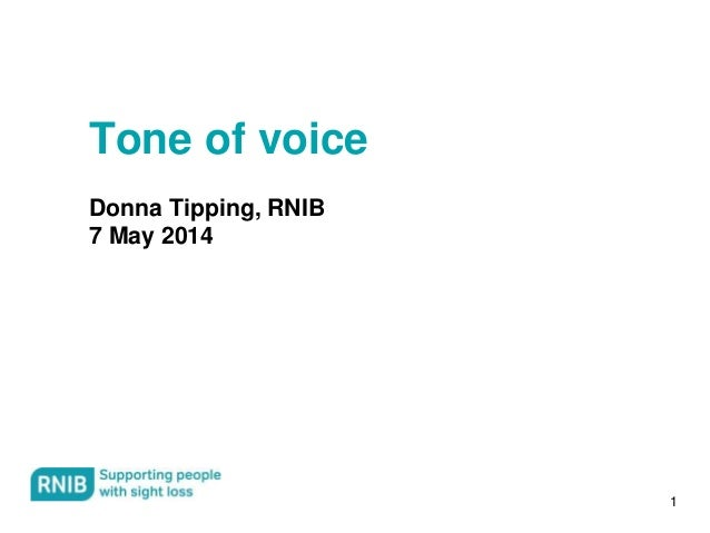 1 Tone of voice Donna Tipping, RNIB 7 May 2014