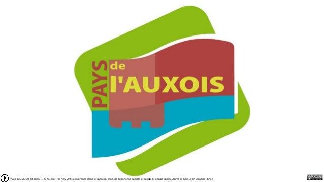 Yves JACQUOT Mission T.I.C #etoile . 18 Nov 2014 conférence dans le cadre du mois de l'économie sociale et solidaire, cent...