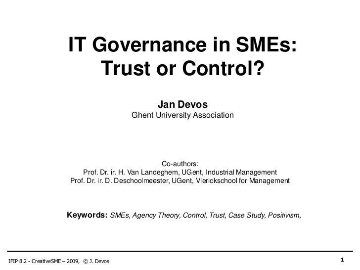 IT Governance in SMEs:                            Trust or Control?                                                    Jan...