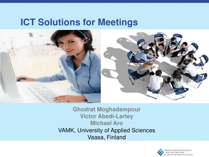 ICT Solutions for Meetings   Text – levet 1   • Text – level 2      • Text – level 3                    Ghodrat Moghadampo...