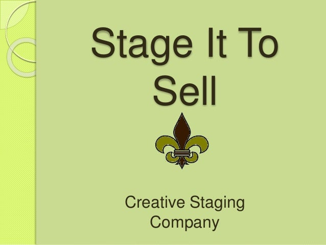 Stage It To Sell Creative Staging Company