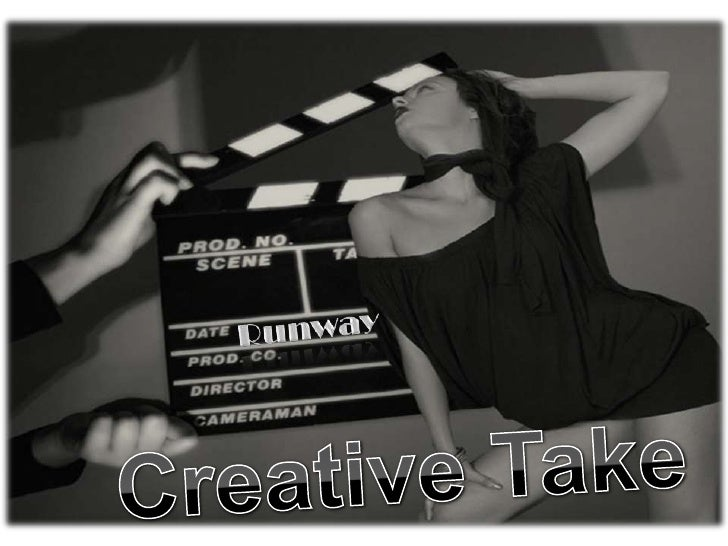 Runway<br />Creative Take<br />