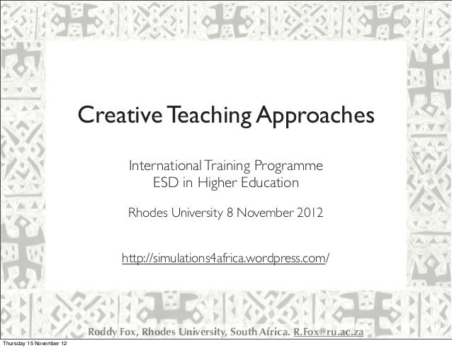 Creative Teaching Approaches                                  International Training Programme                            ...
