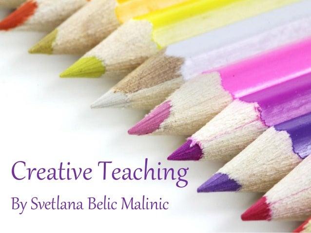 Creative TeachingBy Svetlana Belic Malinic