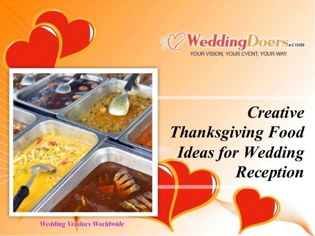 Creative Thanksgiving Food Ideas For Wedding Reception