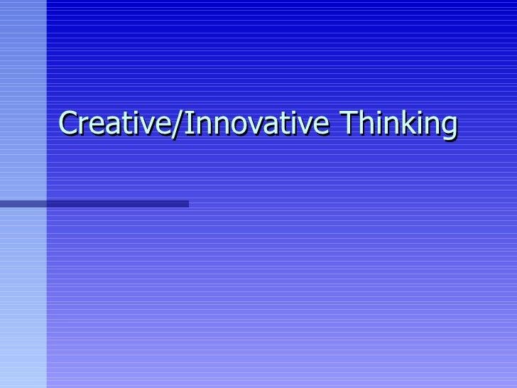 Creative/Innovative Thinking