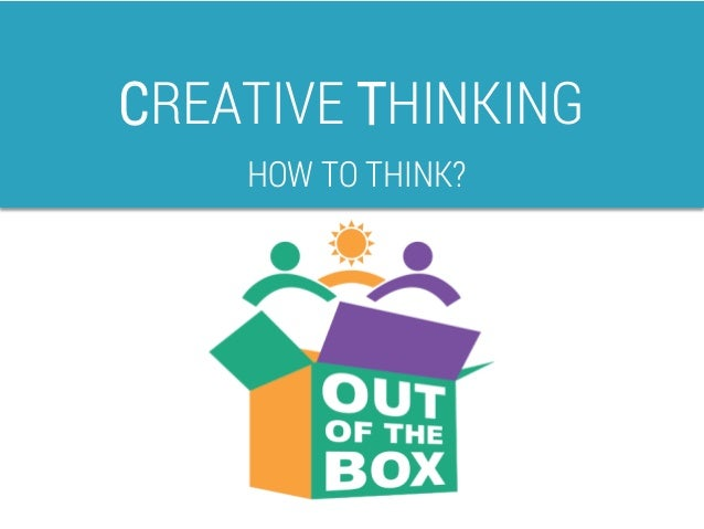 Thinking Outside the Box: A Misguided Idea | Psychology Today