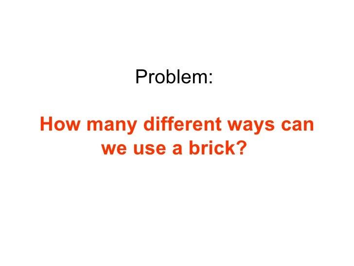 Creative uses for a house brick