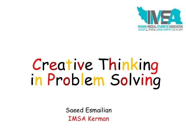 Saeed Esmailian IMSA Kerman Creative Thinking in Problem Solving